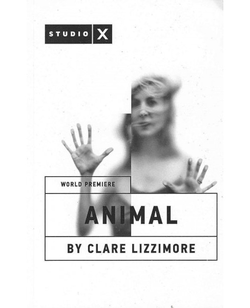 Animal (Paperback) (Clare Lizzimore) - image 1 of 1