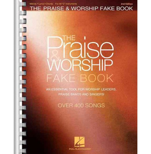 "Praise & Worship Fake Book : For All ""C"" Instruments (Paperback) - image 1 of 1"
