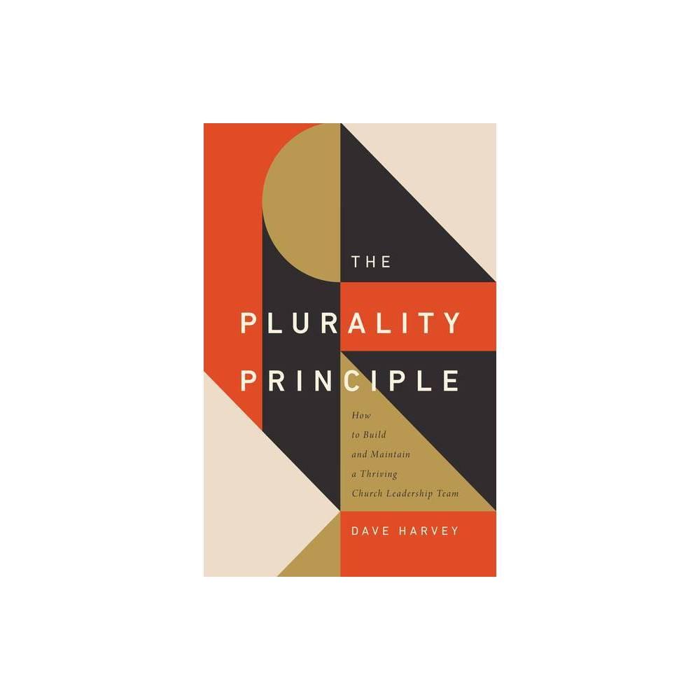 The Plurality Principle Gospel Coalition By Dave Harvey Paperback
