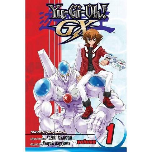 Yu-Gi-Oh!: Gx, Vol. 1 - (Yu-GI-Oh! Gx (Viz)) by  Naoyuki Kageyama (Paperback) - image 1 of 1