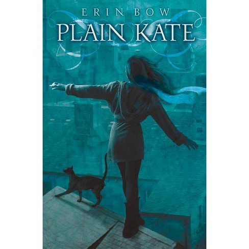 Plain Kate - by  Erin Bow (Paperback) - image 1 of 1