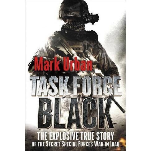 Task Force Black - by  Mark Urban (Paperback) - image 1 of 1