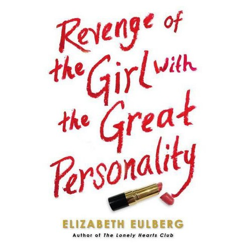 Revenge of the Girl with the Great Personality - by  Elizabeth Eulberg (Paperback) - image 1 of 1