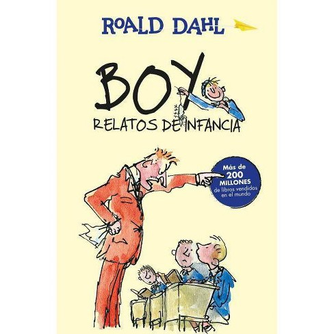 Boy. Relatos de Infancia / Boy. Tales of Childhood - (Roald Dalh Colecction) by  Roald Dahl (Paperback) - image 1 of 1