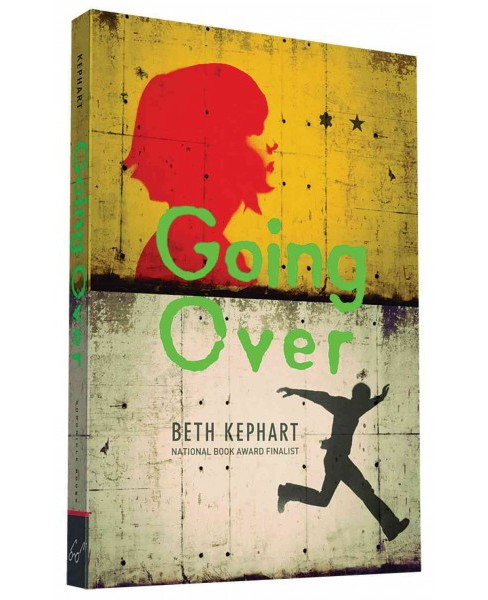 Going Over (Reprint) (Paperback) (Beth Kephart) - image 1 of 1