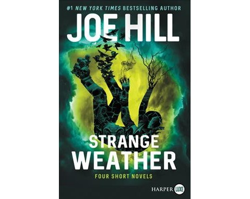Strange Weather : Four Short Novels -  by Joe Hill (Paperback) - image 1 of 1