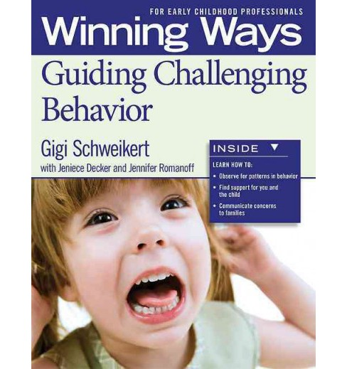 Winning Ways for Early Childhood Professionals : Guiding Challenging Behavior (Paperback) (Gigi - image 1 of 1