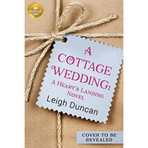 A Cottage Wedding - by  Leigh Duncan (Paperback) - image 1 of 1
