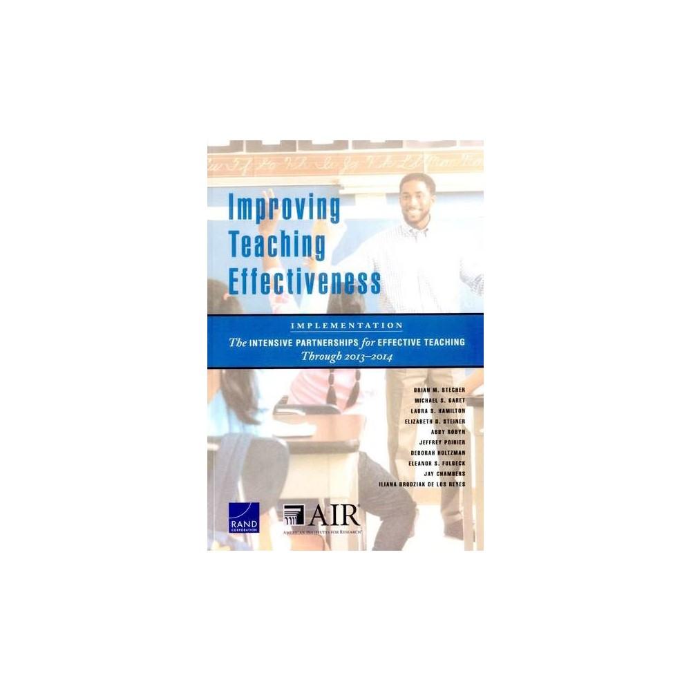 Improving Teaching Effectiveness : Implementation (Paperback) (Brian M. Stecher & Michael S. Garet &