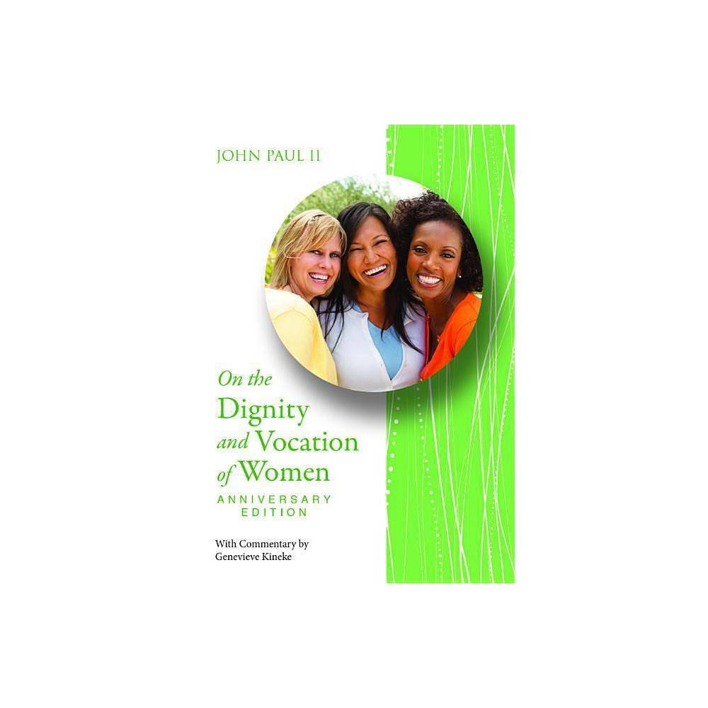 Dignity Voc Of Women Anniv Ed Paperback