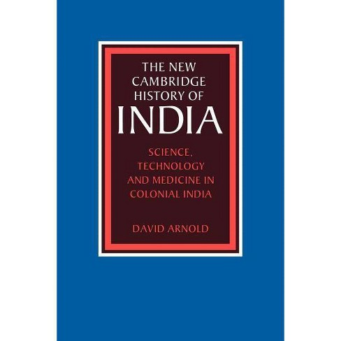 Science, Technology and Medicine in Colonial India - (New Cambridge History of India) (Paperback) - image 1 of 1