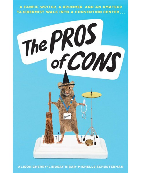 Pros of Cons -  by Alison Cherry & Lindsay Ribar & Michelle Schusterman (Hardcover) - image 1 of 1