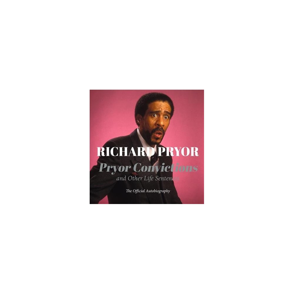 Pryor Convictions : And Other Life Sentences - Unabridged by Richard Pryor (CD/Spoken Word)