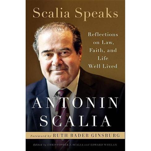 Scalia Speaks - by  Antonin Scalia (Hardcover) - image 1 of 1