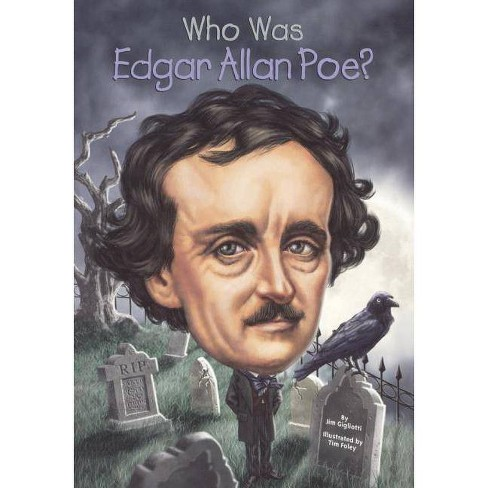 Who Was Edgar Allan Poe? - (Who Was...?) by  Jim Gigliotti (Hardcover) - image 1 of 1