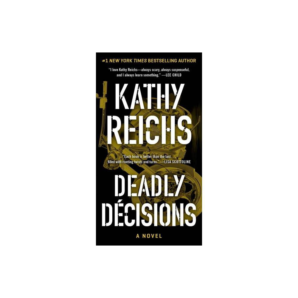 Deadly Decisions Volume 3 Temperance Brennan Novel By Kathy Reichs Paperback