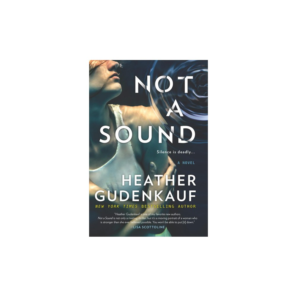 Not a Sound - Large Print by Heather Gudenkauf (Hardcover)