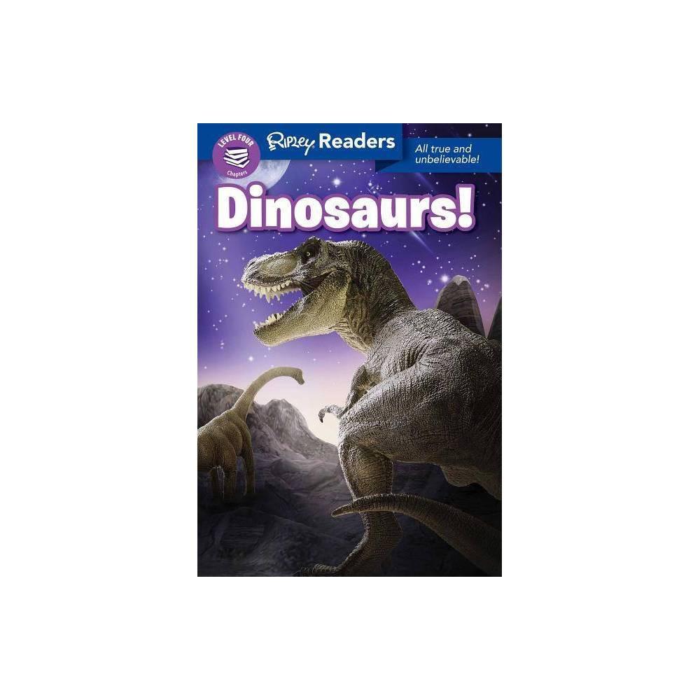 Ripley Readers Level4 Dinosaurs! - (Paperback)
