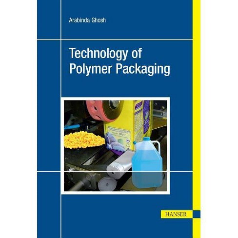 Technology of Polymer Packaging - by  Arabinda Ghosh (Paperback) - image 1 of 1