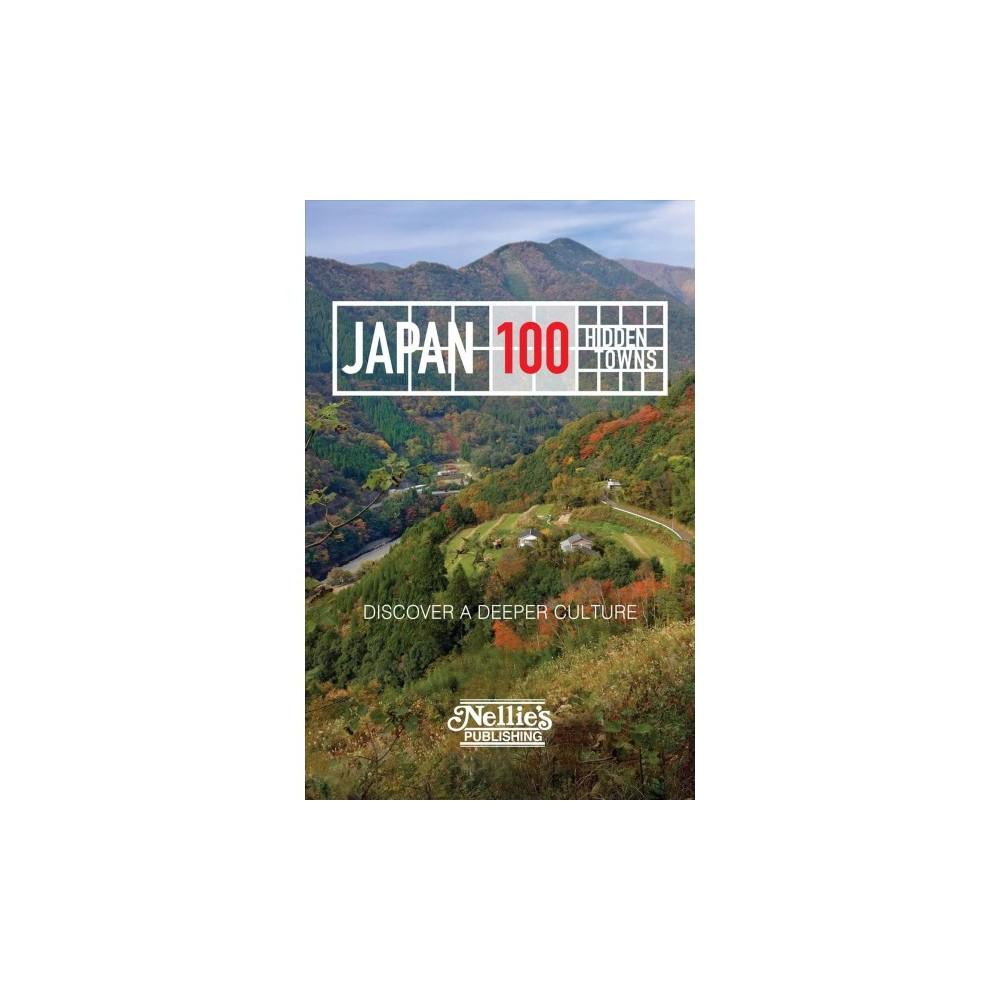 Japan - 100 Hidden Towns - by Anthony Gardner (Paperback)