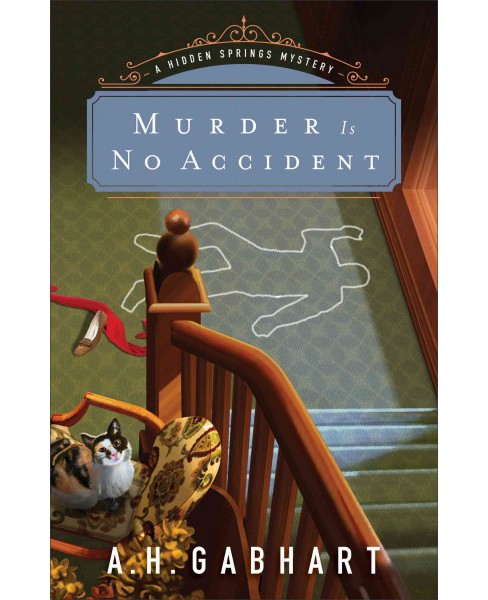 Murder Is No Accident (Paperback) (A. H. Gabhart) - image 1 of 1
