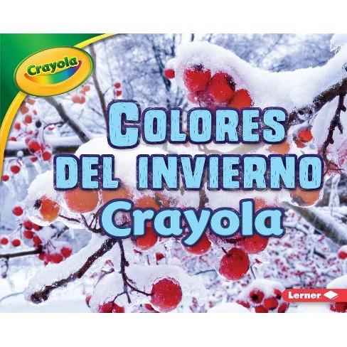 Colores del Invierno Crayola (R) (Crayola (R) Winter Colors) - by  Jodie Shepherd (Hardcover) - image 1 of 1