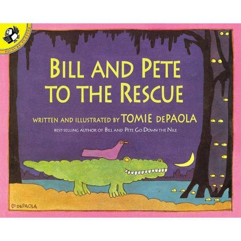Bill and Pete to the Rescue - (Picture Puffin Books) by  Tomie dePaola (Paperback) - image 1 of 1