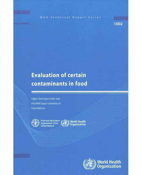 Evaluation of Certain Contaminants in Food (Paperback) - image 1 of 1