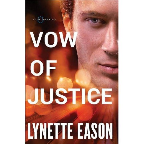 Vow of Justice - (Blue Justice) by  Lynette Eason (Paperback) - image 1 of 1