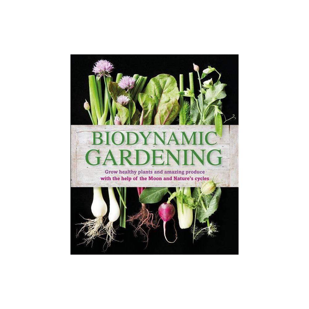 Biodynamic Gardening Paperback