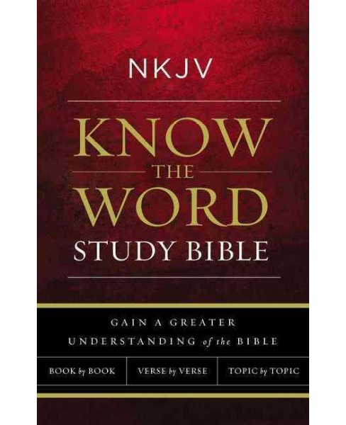 Holy Bible : New King James Version, Know The Word Study Bible, Paperback, Red Letter Edition; Gain a Gre - image 1 of 1