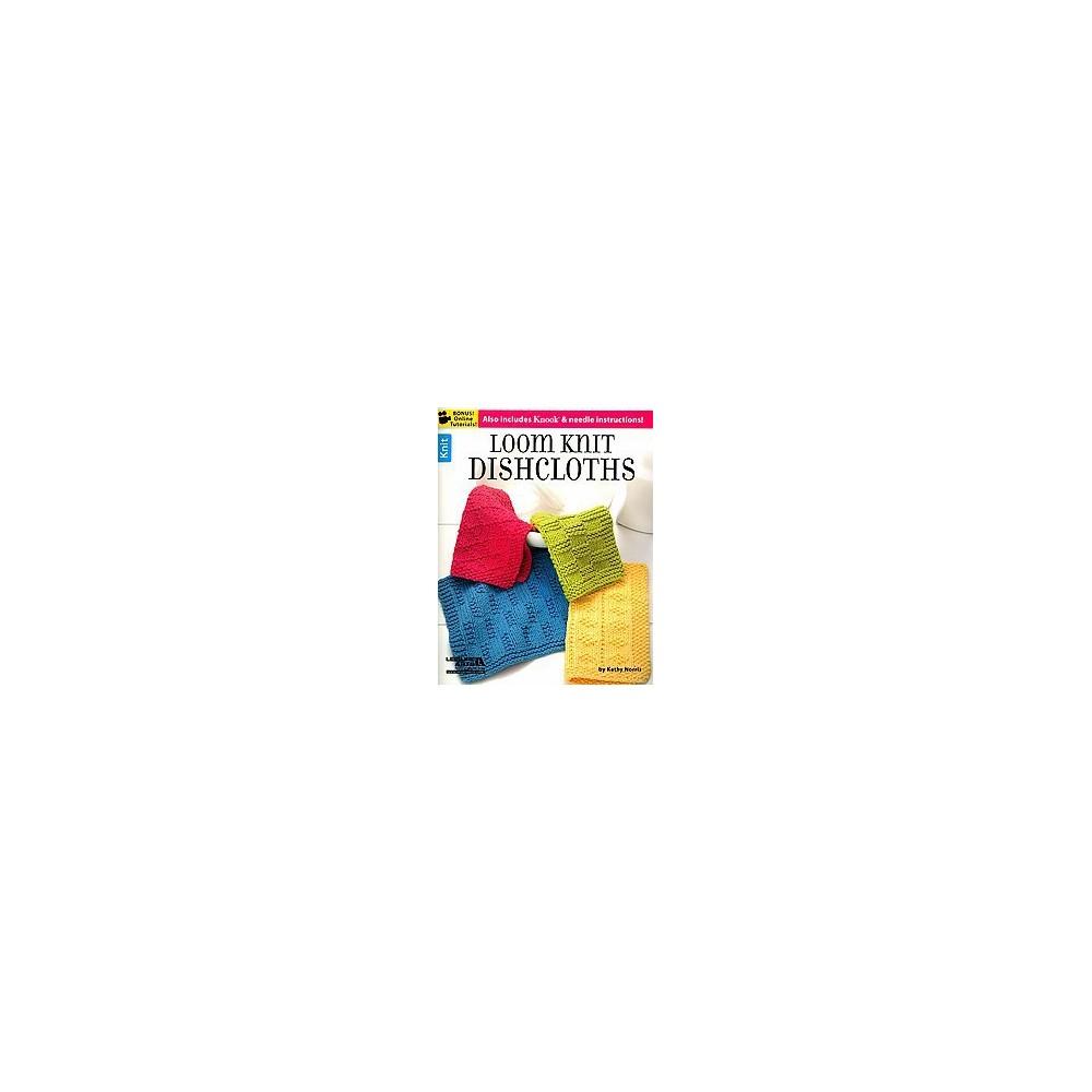 Loom Knit Dishcloths (Paperback) (Kathy Norris)