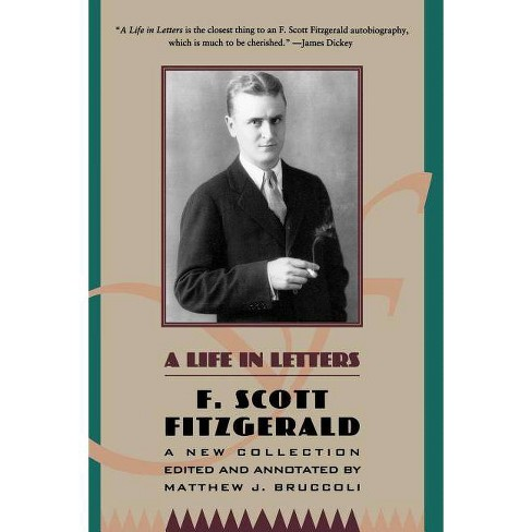 A Life in Letters - (Penguin Twentieth-Century Classics) by  F Scott Fitzgerald (Paperback) - image 1 of 1