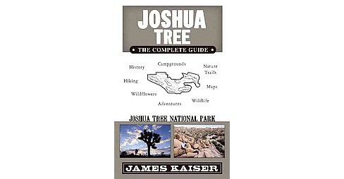 Joshua Tree : The Complete Guide (Paperback) - image 1 of 1