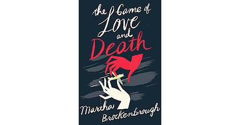Game of Love and Death (Hardcover) (Martha Brockenbrough) - image 1 of 1
