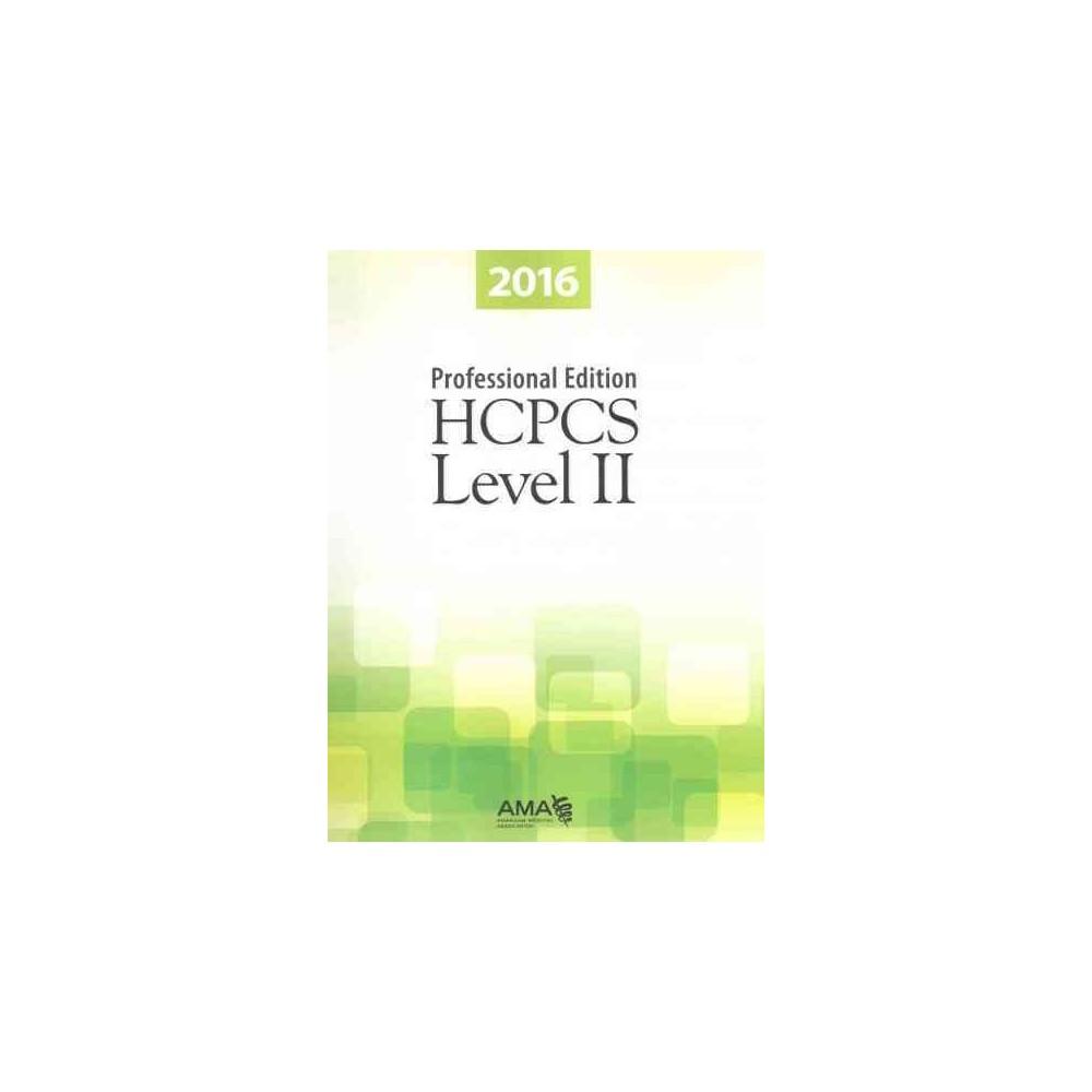 Hcpcs Level II 2016 (Professional) (Paperback)