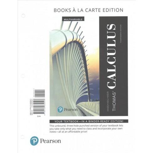 Thomas' Calculus, Multivariable : Books a La Carte Edition (Hardcover)  (Joel R  Hass & Christopher D