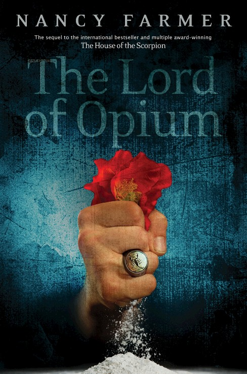 The Lord of Opium (Hardcover) by Nancy Farmer - image 1 of 1