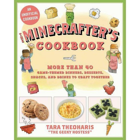 The Minecrafter's Cookbook - by  Tara Theoharis (Hardcover) - image 1 of 1
