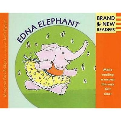 Edna Elephant (Paperback)(Margaret Park Bridges)