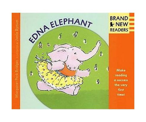 Edna Elephant (Paperback) (Margaret Park Bridges) - image 1 of 1