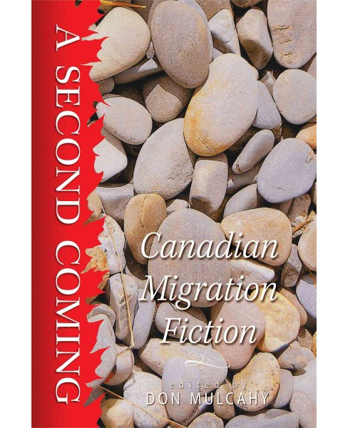 Second Coming : Canadian Migration Fiction (Paperback) - image 1 of 1