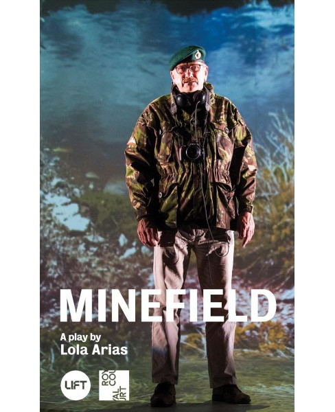 Minefield -  (Oberon Modern Plays) by Lola Arias (Paperback) - image 1 of 1