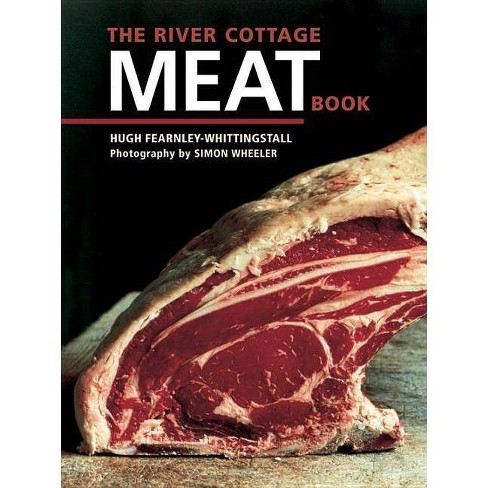 The River Cottage Meat Book - by  Hugh Fearnley-Whittingstall (Hardcover) - image 1 of 1