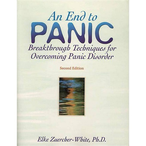 End to Panic - 2 Edition by  Elke Zuercher-White (Paperback) - image 1 of 1