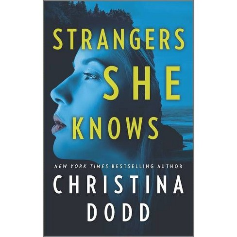 Strangers She Knows - (Cape Charade, 3) by  Christina Dodd (Paperback) - image 1 of 1