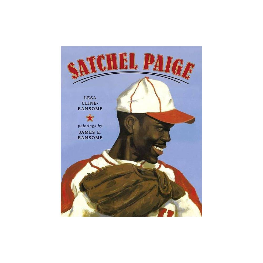 Satchel Paige - by Lesa Cline-Ransome (Hardcover) Lesa Cline-Ransome is the author of many award-winning and critically acclaimed nonfiction books for young readers, including Game Changers: The Story of Venus and Serena Williams; My Story, My Dance: Robert Battle's Journey to Alvin Ailey; and Before She Was Harriet. She is also the author of the novel Finding Langston, which received a Coretta Scott King Honor Award and five starred reviews. She lives in the Hudson Valley region of New York. Learn more at LesaClineRansome.com James E. Ransome's highly acclaimed illustrations for Before She Was Harriet received the 2018 Coretta Scott King Illustrator Honor. His other award-winning titles include the Coretta Scott King winner The Creation; Coretta Scott King Honor Book Uncle Jed's Barbershop; Sweet Clara and the Freedom Quilt; and Let My People Go, winner of the NAACP Image Award. He frequently collaborates with his wife, author Lesa Cline-Ransome. One of their recent titles is Game Changers: The Story of Venus and Serena Williams, which received four starred reviews and was an ALA Notable Children's Book. James is a professor and coordinator of the MFA Illustration Graduate Program at Syracuse University. He lives in New York's Hudson River Valley region with his family. Visit James at JamesRansome.com.