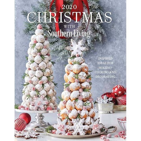 Southern Living Christmas Show 2020 2020 Christmas With Southern Living   (Hardcover) : Target