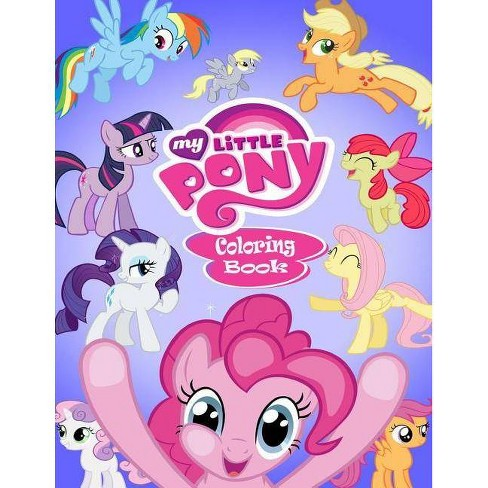 My Little Pony Coloring Book - (Coloring Books for Adults and Kids 2-4 4-8  8-12+) by Linda Johnson