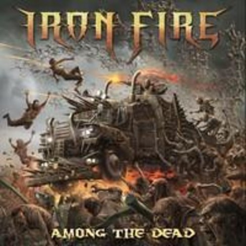 Iron Fire - Among The Dead (CD) - image 1 of 1